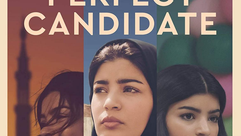 המועמדת המושלמת The Perfect Candidate – שלישי זהב